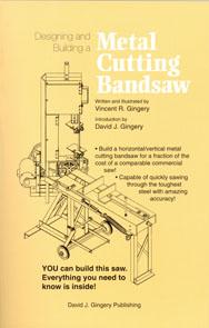 Building A Horizontal Vertical Metal Cutting Band Saw