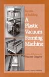 Gingery-Plastic-Vacuum-Forming-Machine-Med.jpg